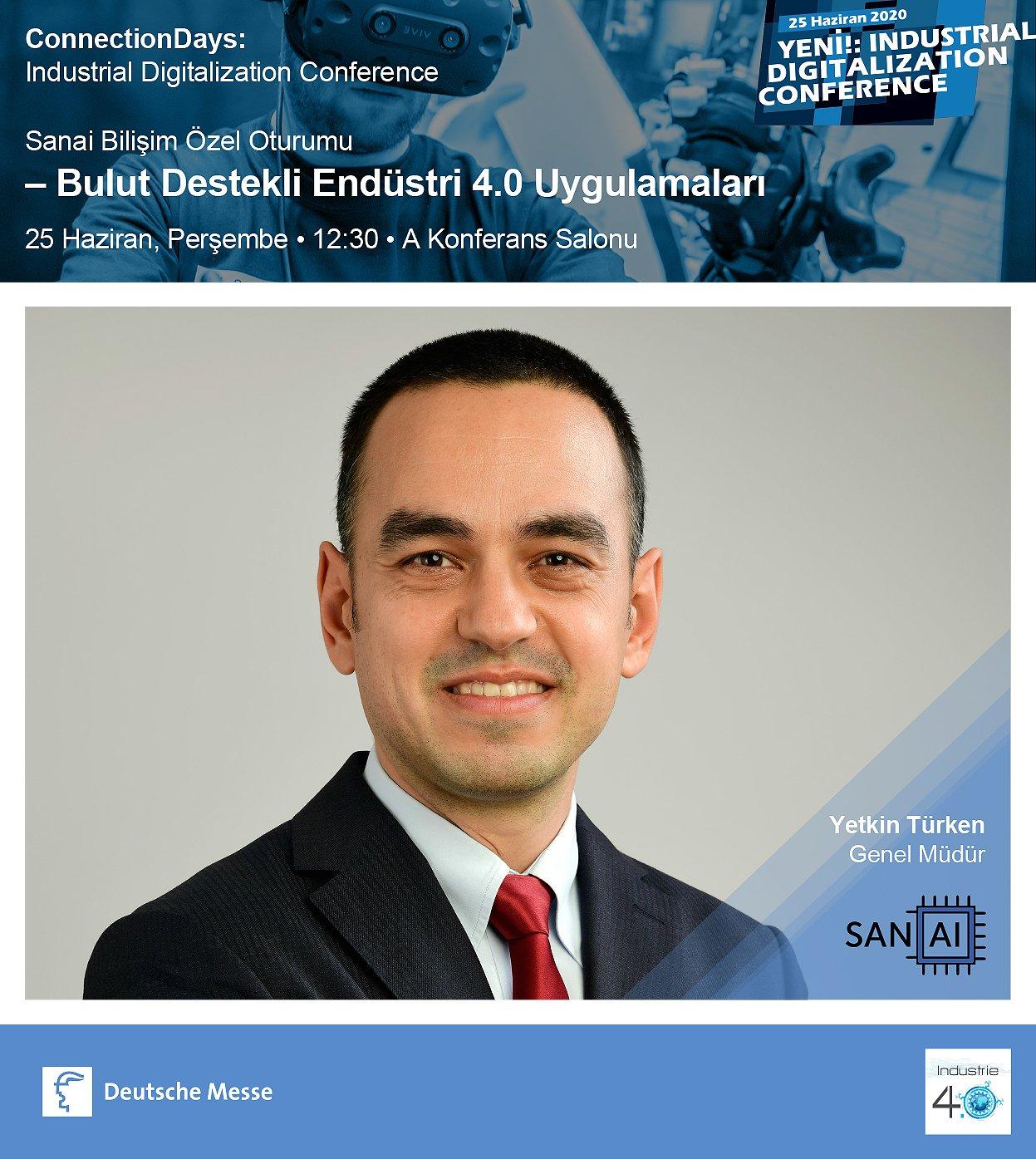 """25 Haziran 2020 tarihinde düzenlenecek olan """"Industrial Digitalization Conference"""" etkinliğine bekliyoruz"""